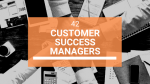 42 Customer Success Managers You Should Follow