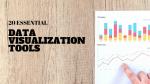 20 Essential Data Visualization Tools