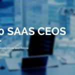 50 Top SaaS CEOs You Should Follow