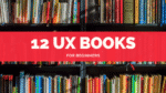 12 UX Books for Beginners: A Book a Month