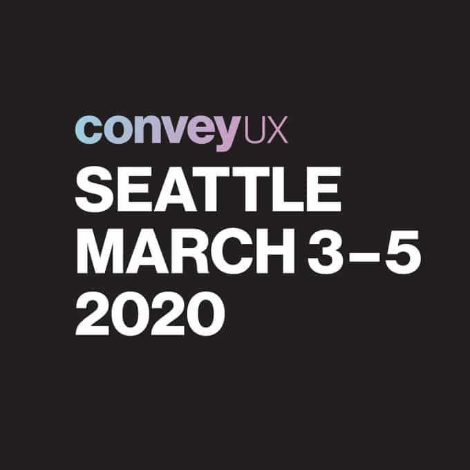 ConveyUX Seattle 2020