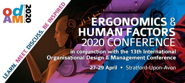 Ergonomics & Human Factors 2020