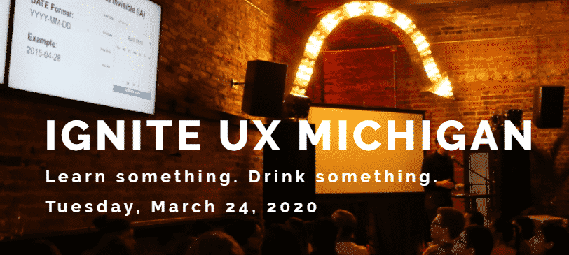 Ignite UX Michigan 2020
