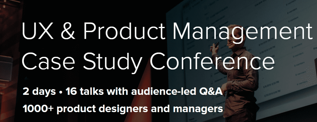 Front UX & Product Management Case Study Conference