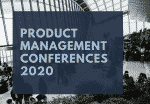 Product Management Conferences 2020