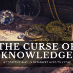 The Curse of Knowledge in UX