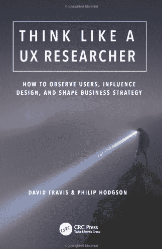 Think_Like_a_UX_Researcher_Amazon_co_uk_Travis_David_9781138365292_Books