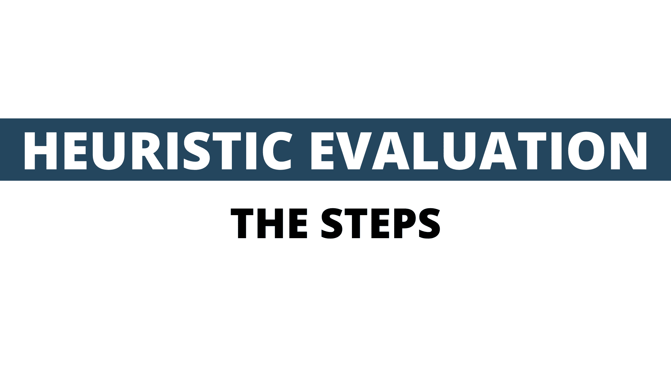 How to do a heuristic evaluation