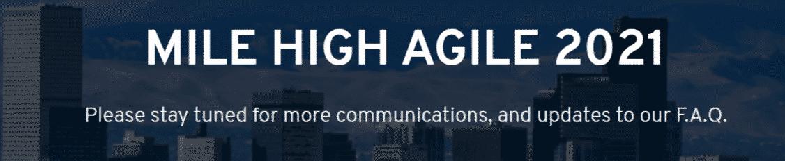 Mile High Agile 2021
