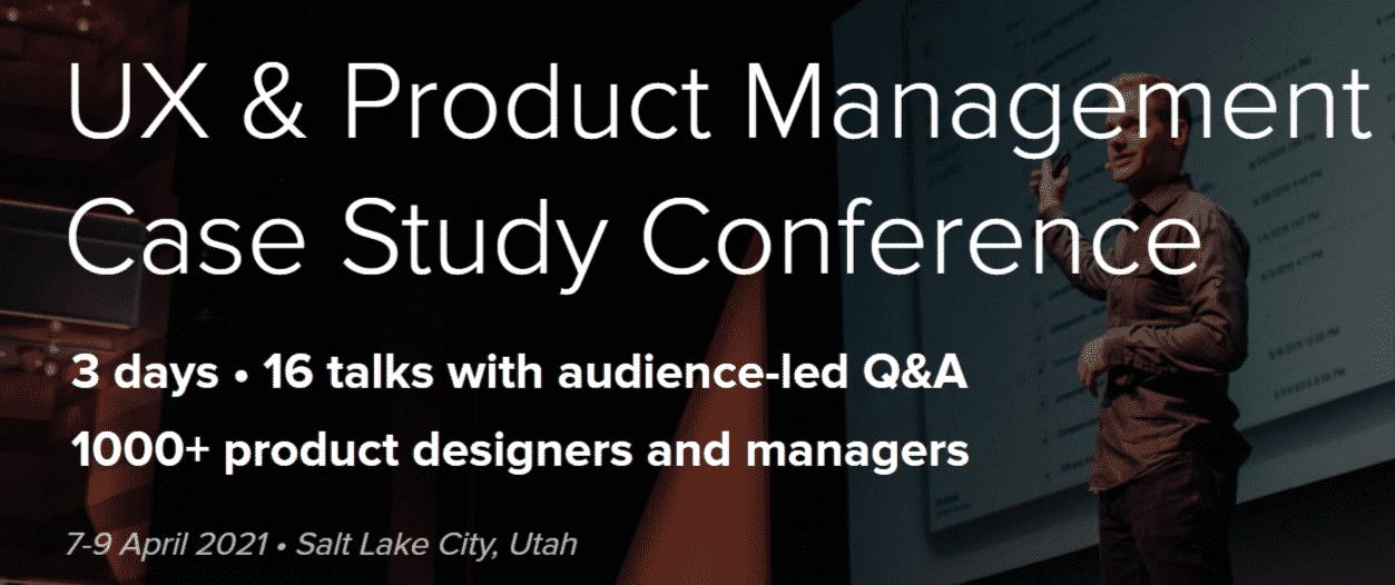 UX Product Management Case Study 2021