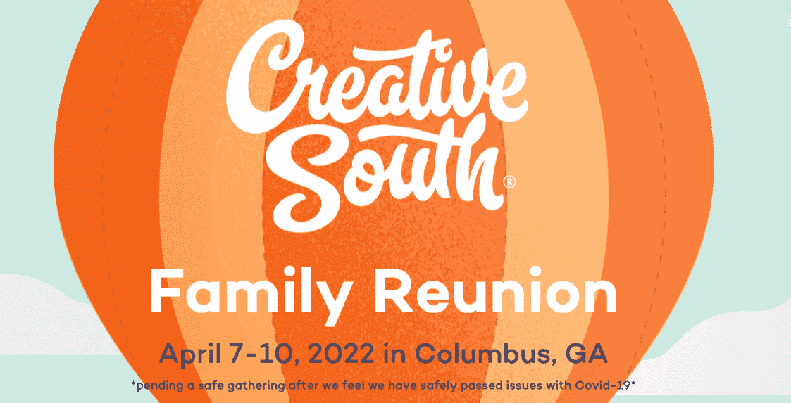 Creative South Family Reunion 2022