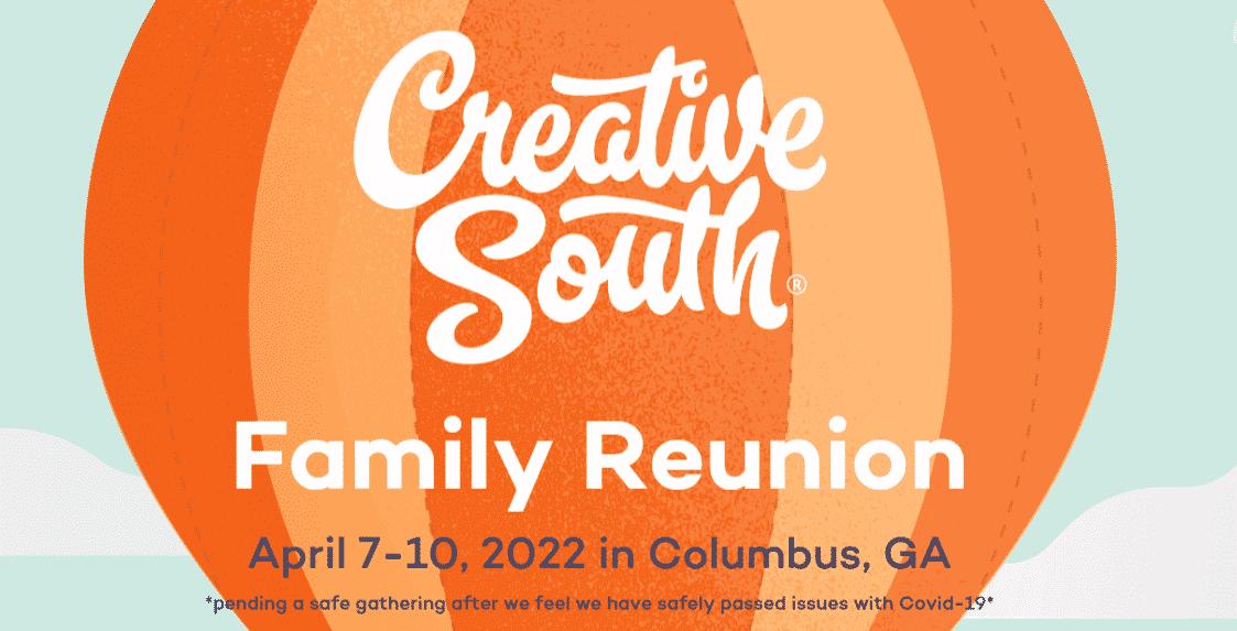 Creative South Family Reunion 2022