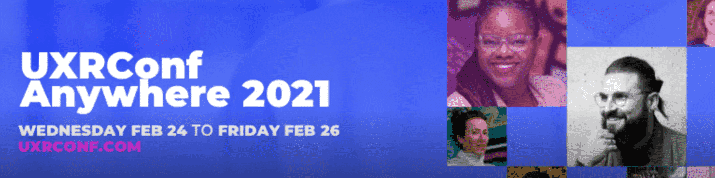 UXRConf Anywhere 2021