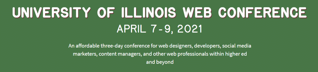 University of Illinois Web Conference 2021